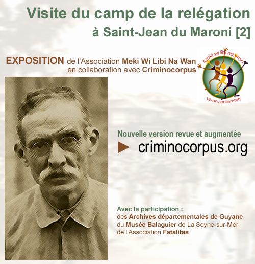 Visite virtuelle du camp de la relégation de Saint-Jean du Maroni