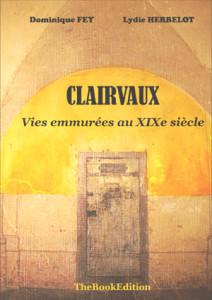 Clairvaux-vies-emmurées
