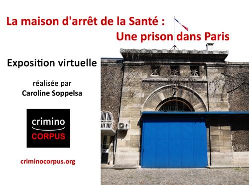 Exposition sur la prison de la Santé à Paris