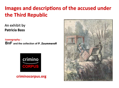 Images and descriptions of the accused under the Third Republic