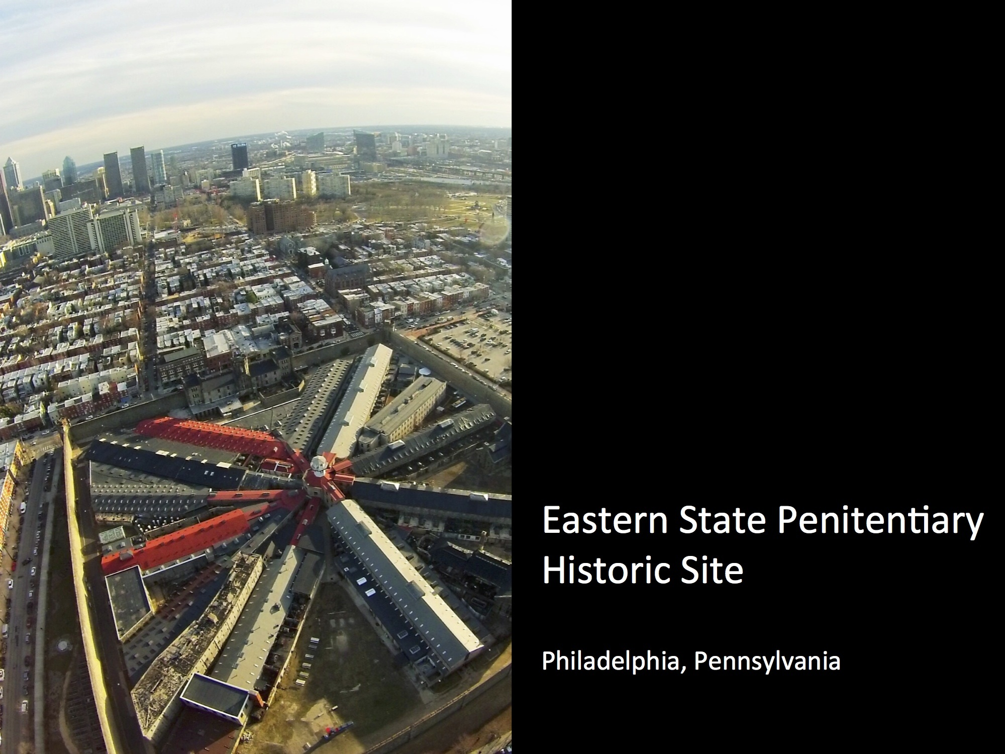 Eastern State Penitentiary Historic Site, Philadelphia