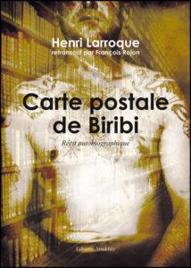 Carte Postale De Biribi Recit Autobiographique Henri